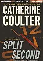 Split Second: An FBI Thriller