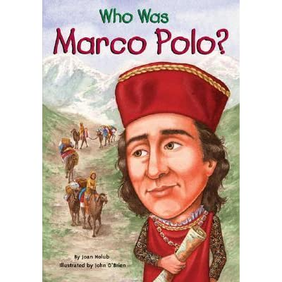 who was marco polo by joan holub reviews discussion bookclubs lists. Black Bedroom Furniture Sets. Home Design Ideas