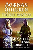 Third Watch: Acorna's Children (Acorna, #10)