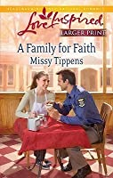 A Family for Faith (Steeple Hill Love Inspired (Large Print))