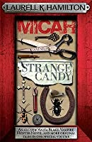 Micah and Strange Candy