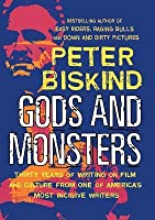 Gods and Monsters: Movers, Shakers, and Other Casualties of the Hollywood Machine