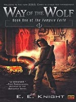 Way of the Wolf (Vampire Earth Series #1)