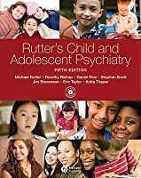 Rutter's Child and Adolescent Psychiatry [With CDROM]