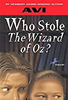 """Who Stole """"The Wizard of Oz?"""