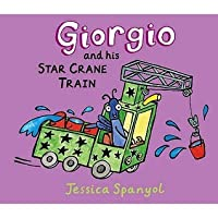 Giorgio And His Star Crane Train (Mini Bugs)