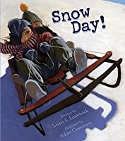 Snow Day! [With CD]