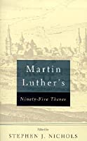 Martin Luther's Ninety-Five Theses