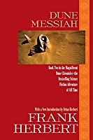Dune Messiah (Dune Chronicles, #2)