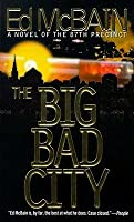 The Big Bad City (87th Precinct, #49)