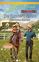The Rancher's Return (Home to Hartley Creek, #1)
