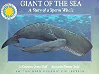 Oceanic Collection: Giant of the Sea: The Story of a Sperm Whale