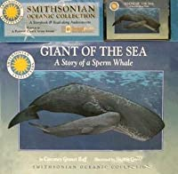 Giant of the Sea: The Story of a Sperm Whale [With Cassette]