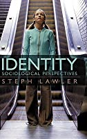 Identity: Sociological Perspectives