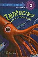 Tentacles! Tales of the Giant Squid