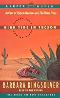 essay from high in never now tide tucson Abebookscom: high tide in tucson: essays from now or never (9780060172916) by barbara kingsolver and a great selection of similar new, used and collectible books available now at great.