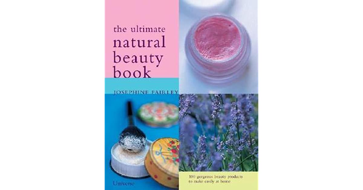 Ultimate Natural Beauty Book 13