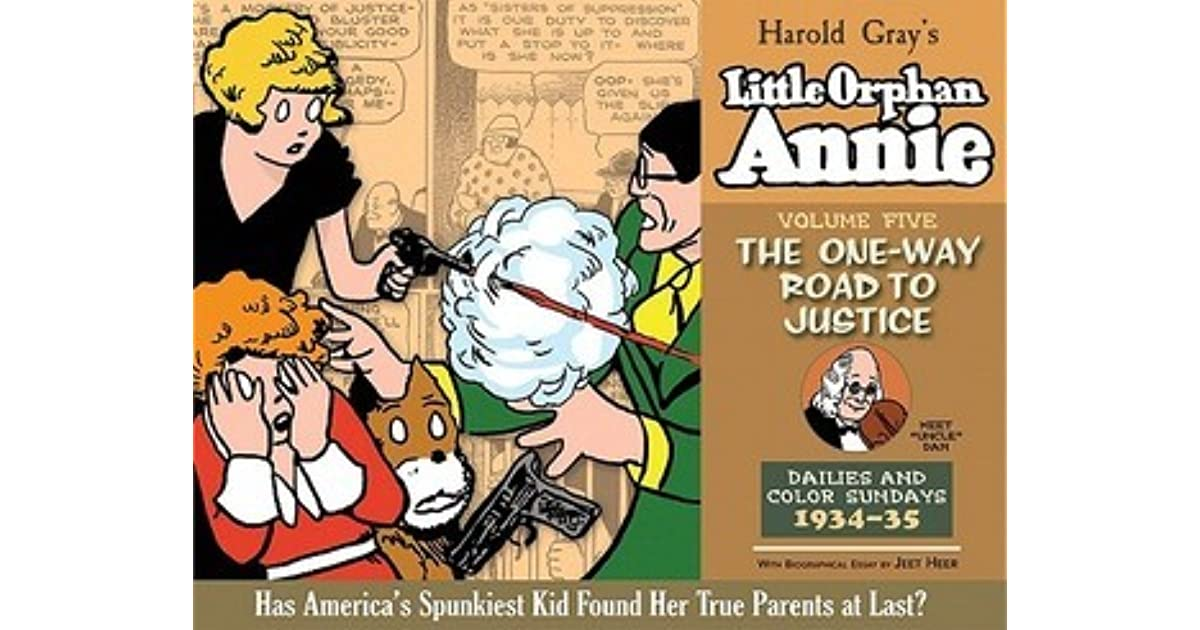 Little Orphan Annie Best Lines: Little Orphan Annie, Vol. 5: The One-Way Road To Justice