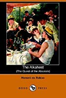 The Alkahest: The Quest Of The Absolute