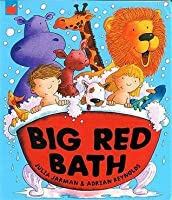 Big Red Bath (Book & Cd)