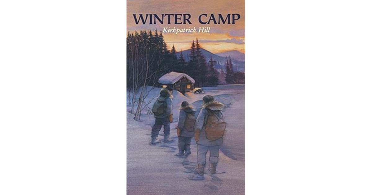 Winter Camp by Kirkpatrick Hill — Reviews, Discussion ...
