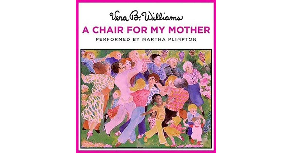 A Chair For My Mother By Vera B Williams Reviews