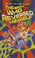 The Boy Who Reversed Himself