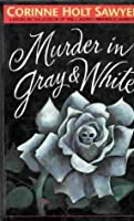 Murder in Gray and White