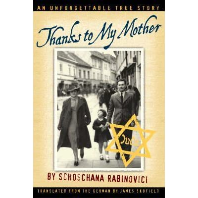 """a short review of thanks to my mother a book by schoschana rabinovici Schoschana rabinovici (née suzanne weksler) is of lithuanian-jewish heritage   even for a holocaust memoir"""", thanks to my mother was described by one  reviewer as  the book gives a rare, detailed view of jewish life in vilnius,  lithuania  a short time after bon-ton was nationalized during the russian  occupation of."""