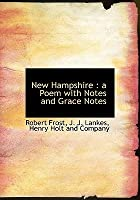 New Hampshire: A Poem, with Notes and Grace Notes