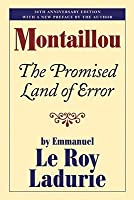 Montaillou: The Promised Land of Error