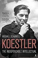 Koestler: The Indispensable Intellectual
