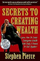 Secrets to Creating Wealth