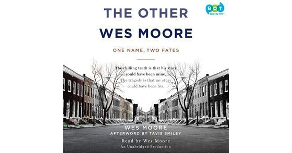 the other wes moore book analysis Moore's first book, the other wes moore, was published in 2010 this book and the work are new york times bestsellers additionally, discovering wes moore is a young adult edition of his bestselling book, and this way home , his first young adult novel, was released in the fall of 2015.