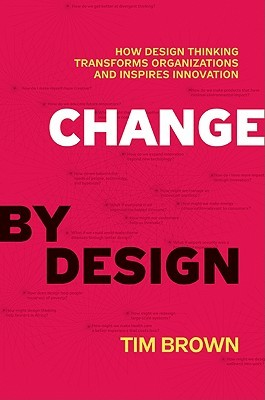 Change by Design: How Design Thinking Transforms Organizations and Inspires Innovation - Chemistry Team