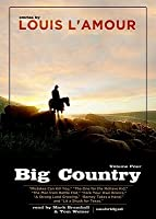 Big Country, Vol. 4: Stories of Louis L'Amour