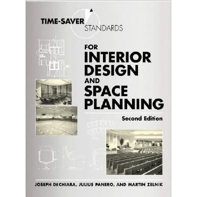 Time saver standards for interior design and space planning by joseph de chiara reviews for Interior design requirements of education