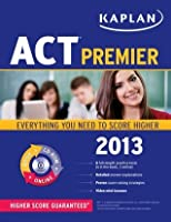 Kaplan ACT 2013 Premier with CD-ROM