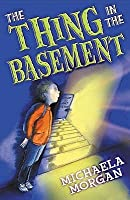 The Thing In The Basement (White Wolves: Adventure Stories)
