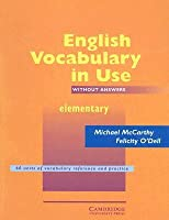 English Vocabulary in Use, Elementary: Without Answers