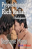 Propositioning the Rich Italian [Indulgence]