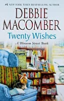 Fiction Book Review: Twenty Wishes by Debbie Macomber ...