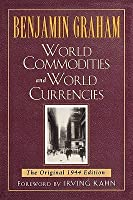 World Commodities and World Currencies: The Original 1937 Edition