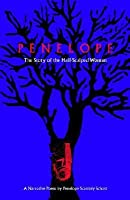 Penelope: The Story of the Half-Scalped Woman--A Narrative Poem