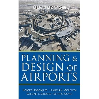 Planning And Design Of Airports By Robert M Horonjeff