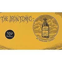 The Iron Tonic