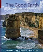 The Good Earth: Introduction to Earth Science by David A ...