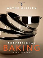 Professional Baking [with Baking Methods Cards]