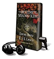 The Revenge of the Shadow King (Grey Griffins, #1)