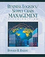 Business Logistics/Supply Chain Management: Planning, Organizing, and Controlling the Supply Chain [With CDROM]